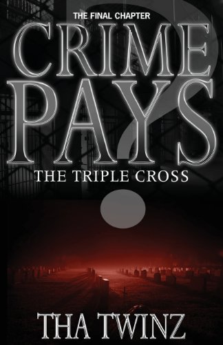 9781490986456: Crime Pays? III: The Triple Cross (Volume 3)