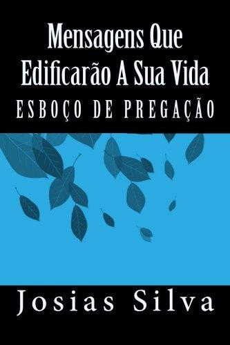 9781490986524: Esboço de Pregação: Mensagens Que Edificarão A Sua Vida (Portuguese Edition)