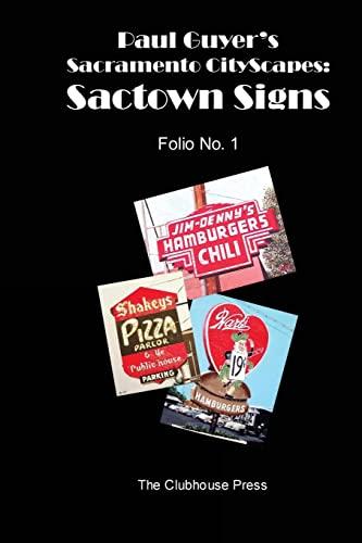 9781490988399: Paul Guyer's Sacramento CityScapes: Sactown Signs - Folio No. 1