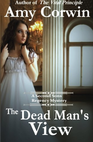 9781490988474: The Dead Man's View (Second Sons Inquiry Agency Mysteries) (Volume 3)