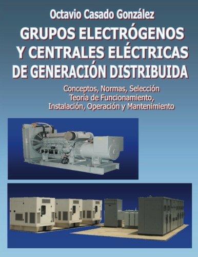 9781490988696: Grupos electrógenos y centrales eléctricas de generación distribuida