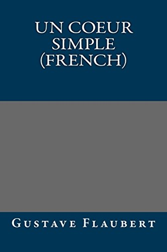 9781490989952: Un coeur simple (French)