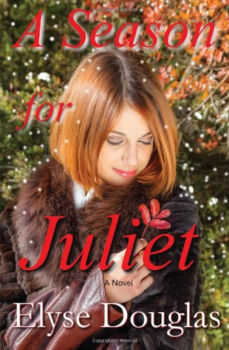 9781490990224: A Season for Juliet
