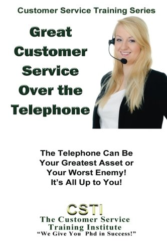 9781490991238: Great Customer Service Over the Telephone (Customer Service Training Series)