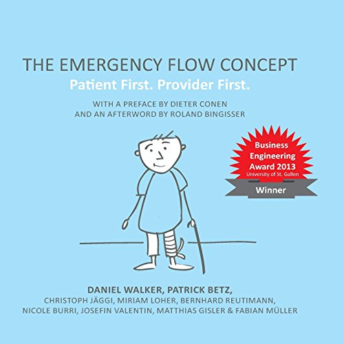9781490991818: The Emergency Flow Concept: Patient First. Provider First.