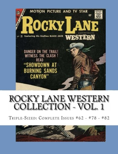 9781490993904: Rocky Lane Western Collection - Vol. 1: Triple-Sized: Complete Issues #62 - #78 - #82