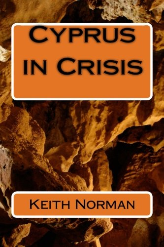 Cyprus in Crisis: Mr Keith E.G.