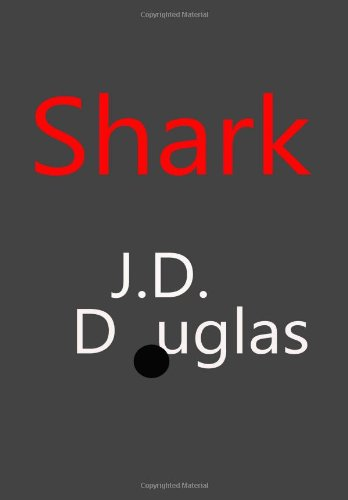 Shark (1490996842) by Douglas, J. D.