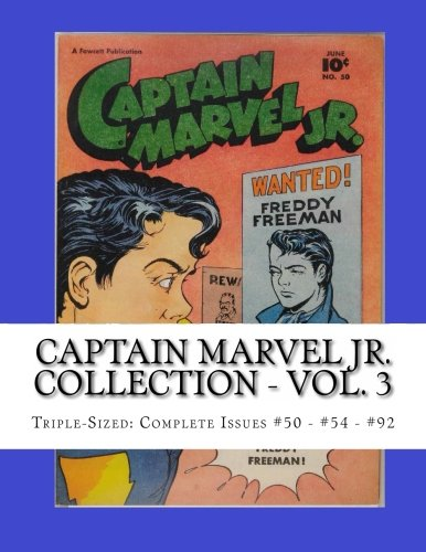 9781490997612: Captain Marvel Jr. Collection - Vol. 3: Triple-Sized: Complete Issues #50 - #54 - #92