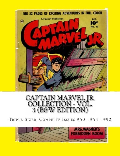 9781490997704: Captain Marvel Jr. Collection - Vol. 3 (B&W Edition): Triple-Sized: Complete Issues #50 - #54 - #92