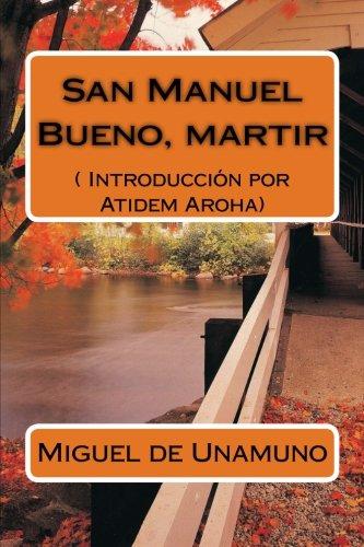 9781490998497: San Manuel Bueno, martir (Texto completo).: Introducción por Atidem Aroha.