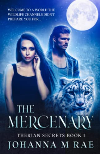 9781491001639: The Mercenary (Therian Secrets) (Volume 1)
