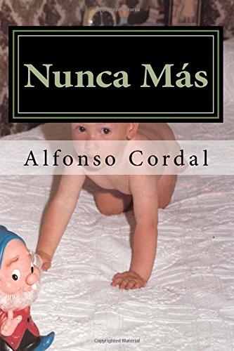9781491003053: Nunca Mas (Spanish Edition)