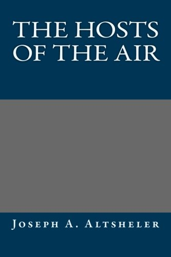 9781491006429: The Hosts of the Air