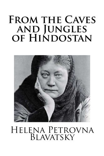 9781491006450: From the Caves and Jungles of Hindostan