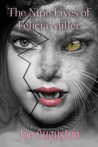 9781491006528: The Nine Lives of Felicia Miller