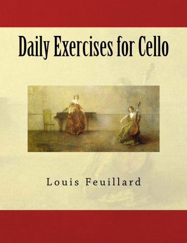 Daily Exercises for Cello: Feuillard, Louis R.