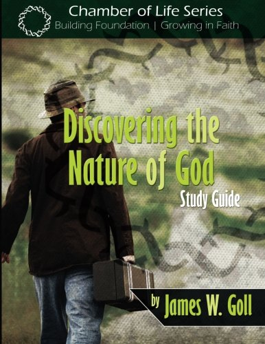 9781491006702: Discovering the Nature of God Study Guide