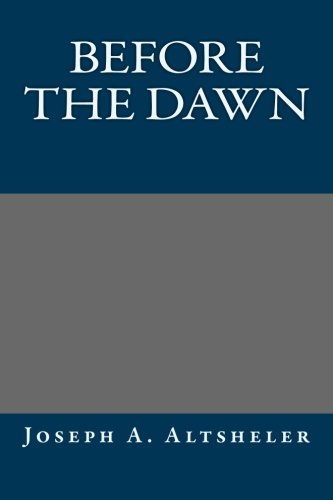9781491006955: Before the Dawn