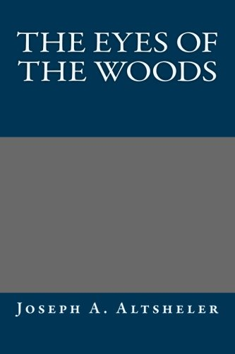 9781491006979: The Eyes of the Woods