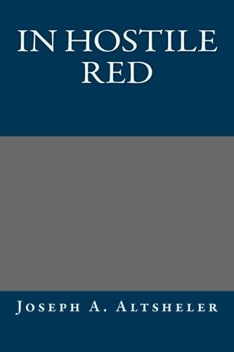 9781491007044: In Hostile Red