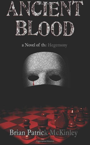 9781491007754: Ancient Blood: A Novel of the Hegemony (The Order Saga)