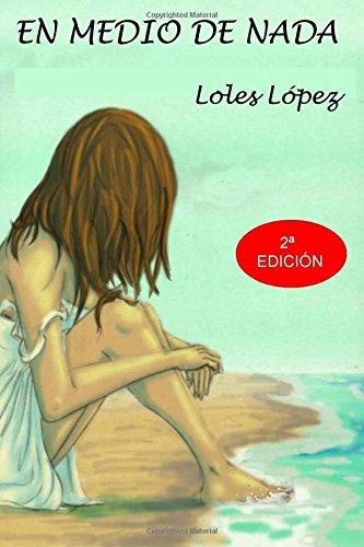 9781491008379: En medio de nada (Spanish Edition)