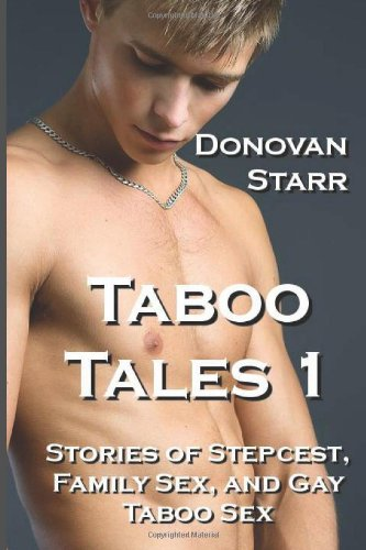 9781491009093: Taboo Tales 1: Stories of Stepcest, Family Sex and Gay Taboo Sex