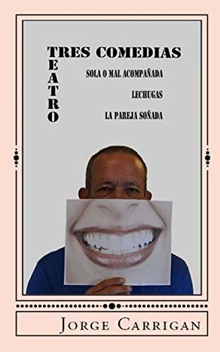 9781491010051: Tres Comedias (Spanish Edition)
