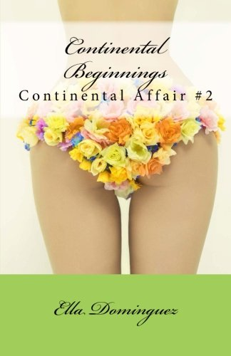 9781491010778: Continental Beginnings (Continental Affair) (Volume 2)