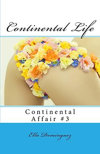9781491010990: Continental Life (Continental Affair) (Volume 3)