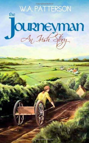 9781491012031: The Journeyman: An Irish Story