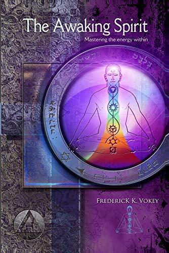 9781491012642: The Awaking Spirit (Mastering The Energy Within)