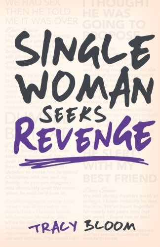 9781491012765: Single Woman Seeks Revenge: Another Very Funny Romantic Novel