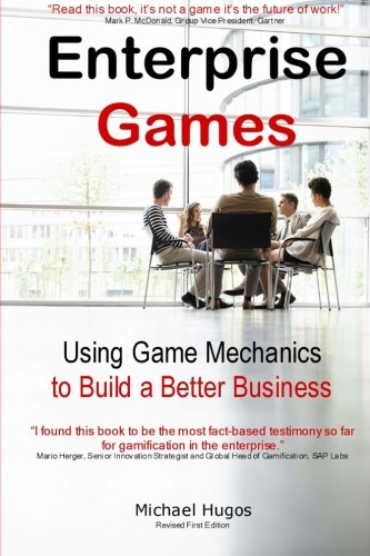 9781491017081: Enterprise Games: Using Game Mechanics to Build a Better Business