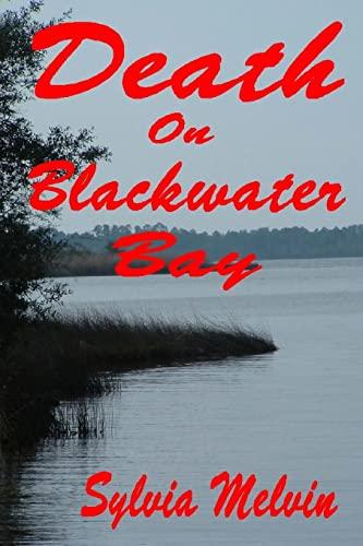 Death On Blackwater Bay: Melvin, Sylvia