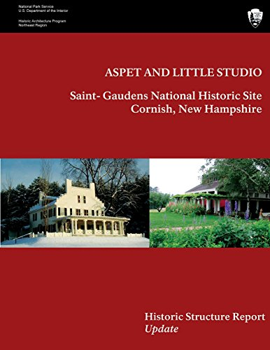 Aspet and Little Studio: Saint- Gaudens National Historic Site, Historic Structures Report Update: ...