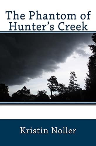 9781491019658: The Phantom of Hunter's Creek