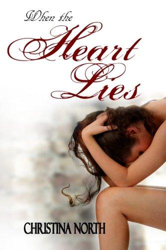 9781491021026: When the Heart Lies