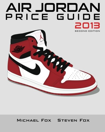 9781491021651: Air Jordan Price Guide 2013
