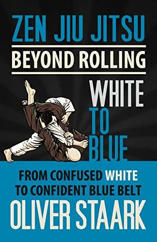 9781491023747: Zen Jiu Jitsu - White to Blue: Volume 3