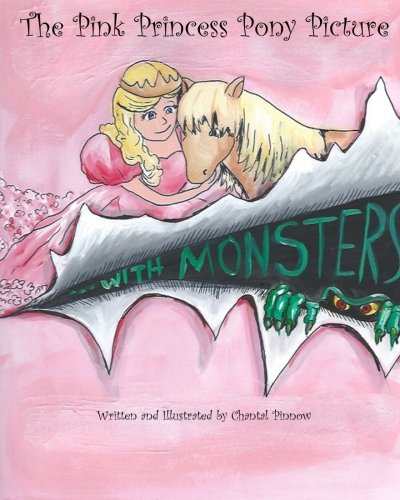 9781491024171: The Pink Princess Pony Picture...With Monsters