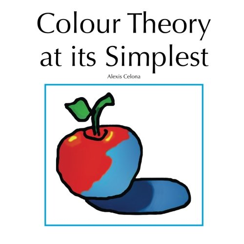 9781491025055: Colour Theory At Its Simplest