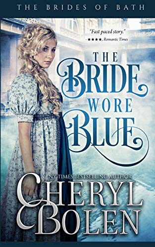 9781491025499: The Bride Wore Blue (The Brides of Bath) (Volume 1)