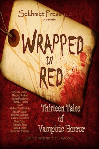 9781491026342: Wrapped in Red: Thirteen Tales of Vampiric Horror