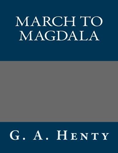 9781491026434: March to Magdala