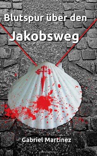9781491026502: Blutspur über den Jakobsweg