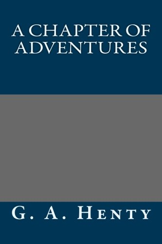 9781491027707: A Chapter of Adventures