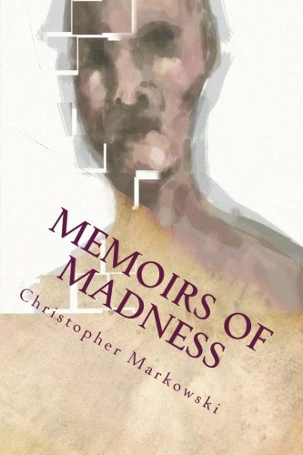 9781491027813: Memoirs of Madness