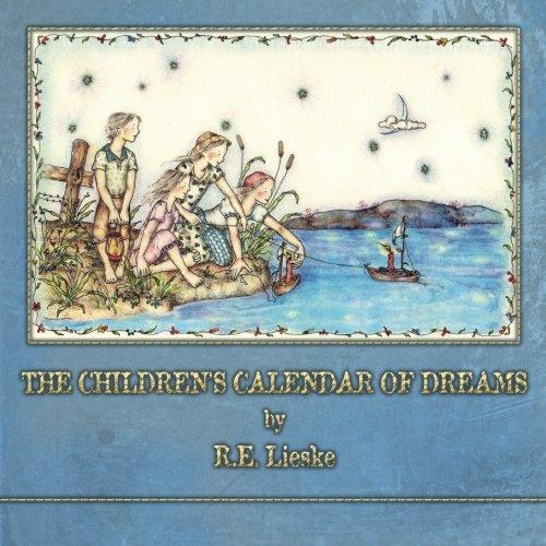 9781491028643: The Children's Calendar of Dreams